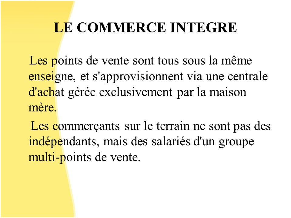 LE COMMERCE INTEGRE