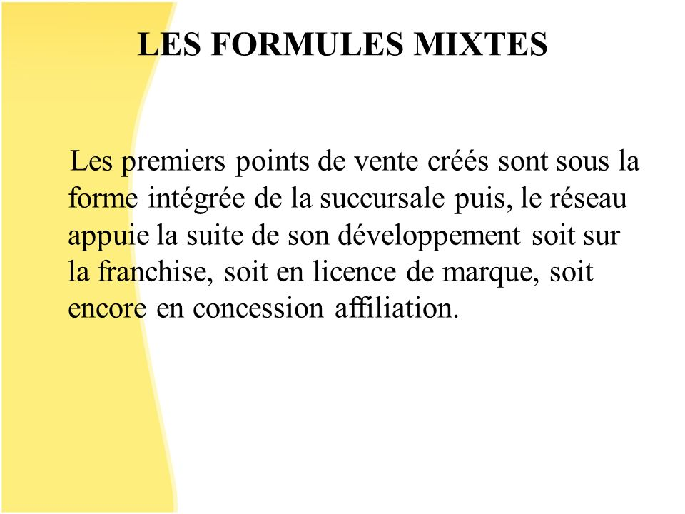 LES FORMULES MIXTES
