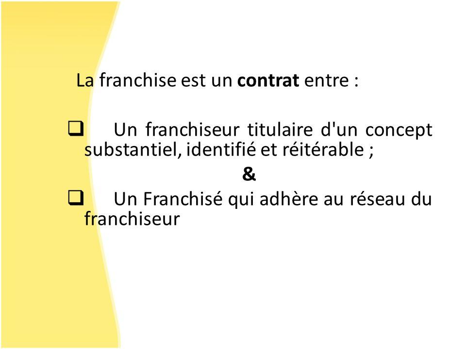 La franchise est un contrat entre :