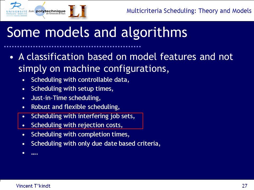 Some models and algorithms