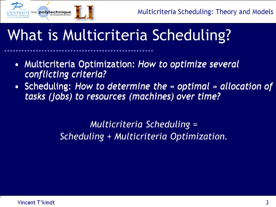What is Multicriteria Scheduling