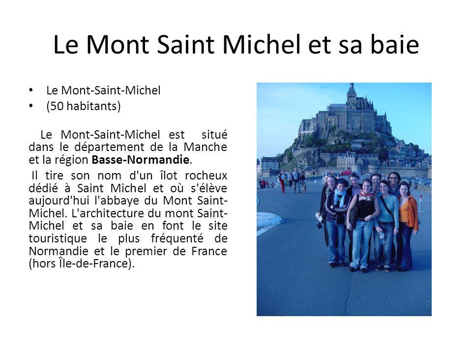 Le Mont Saint Michel et sa baie