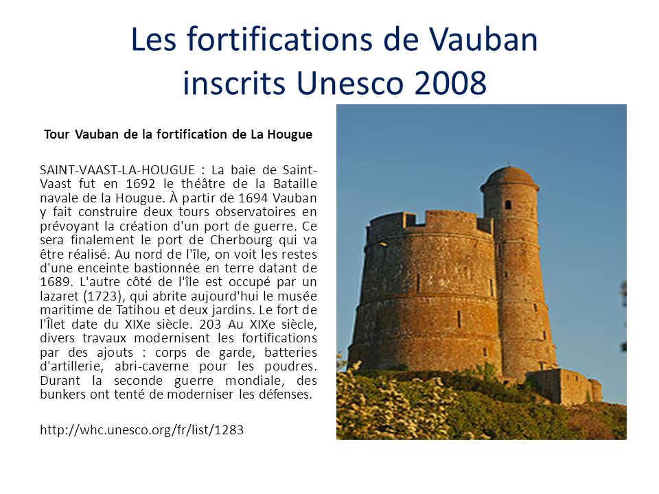 Les fortifications de Vauban inscrits Unesco 2008