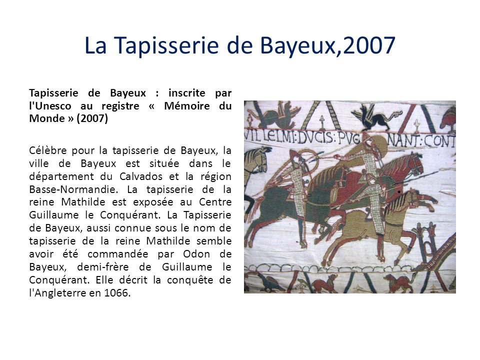 La Tapisserie de Bayeux,2007