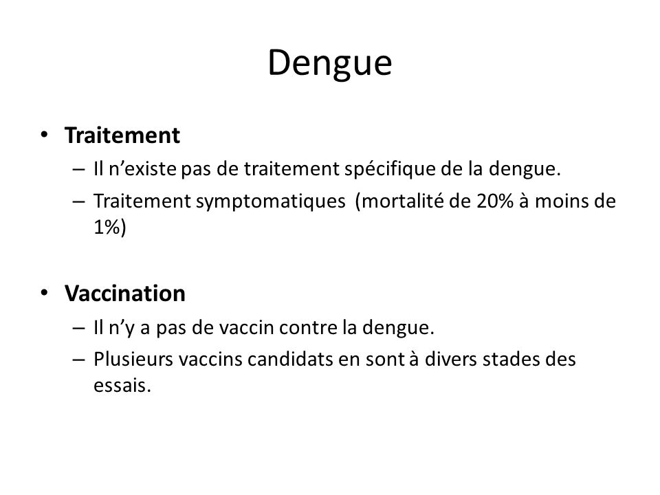 Dengue Traitement Vaccination