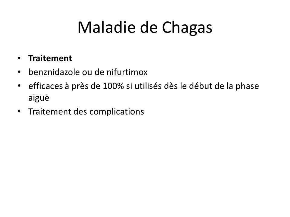 Maladie de Chagas Traitement benznidazole ou de nifurtimox