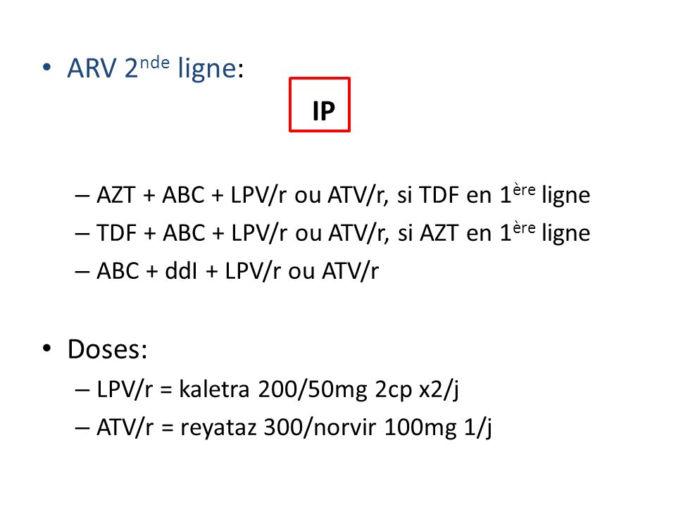 ARV 2nde ligne: IP Doses:
