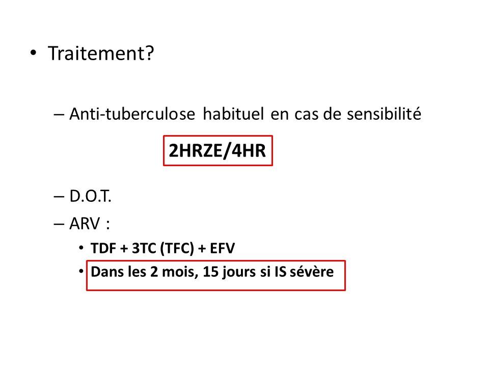 Traitement 2HRZE/4HR Anti-tuberculose habituel en cas de sensibilité
