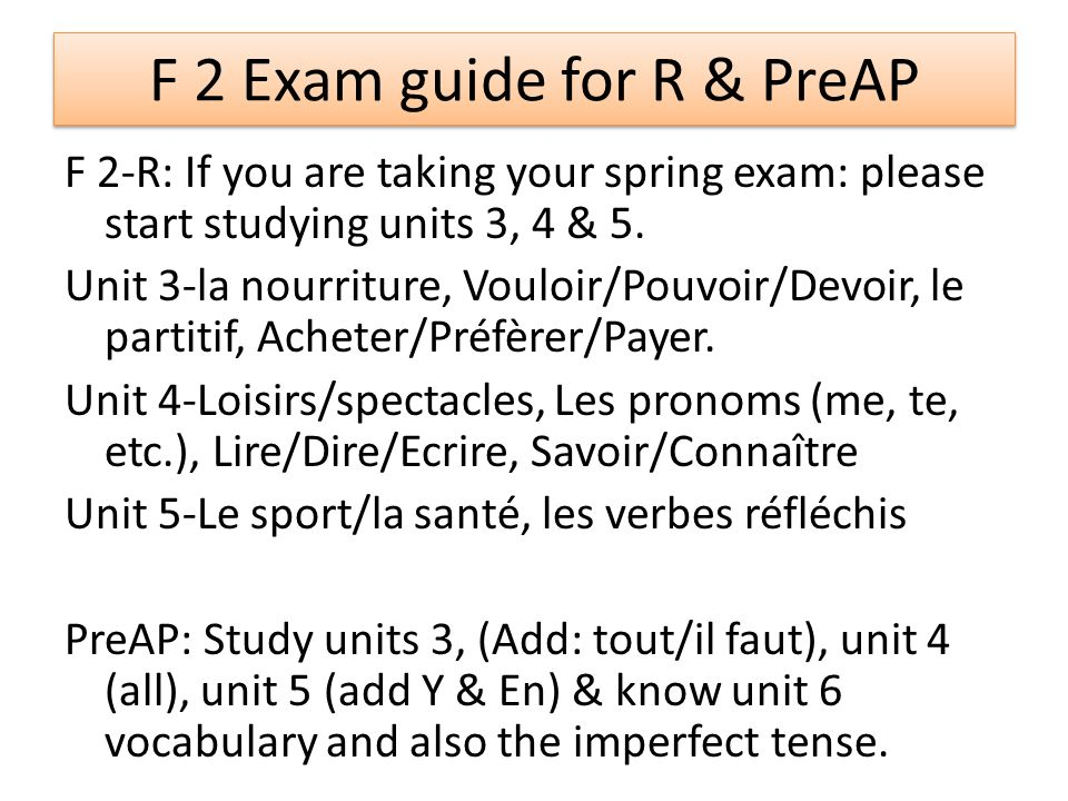 F 2 Exam guide for R & PreAP