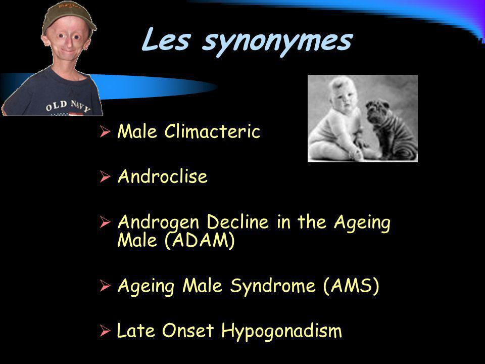Les synonymes Male Climacteric Androclise