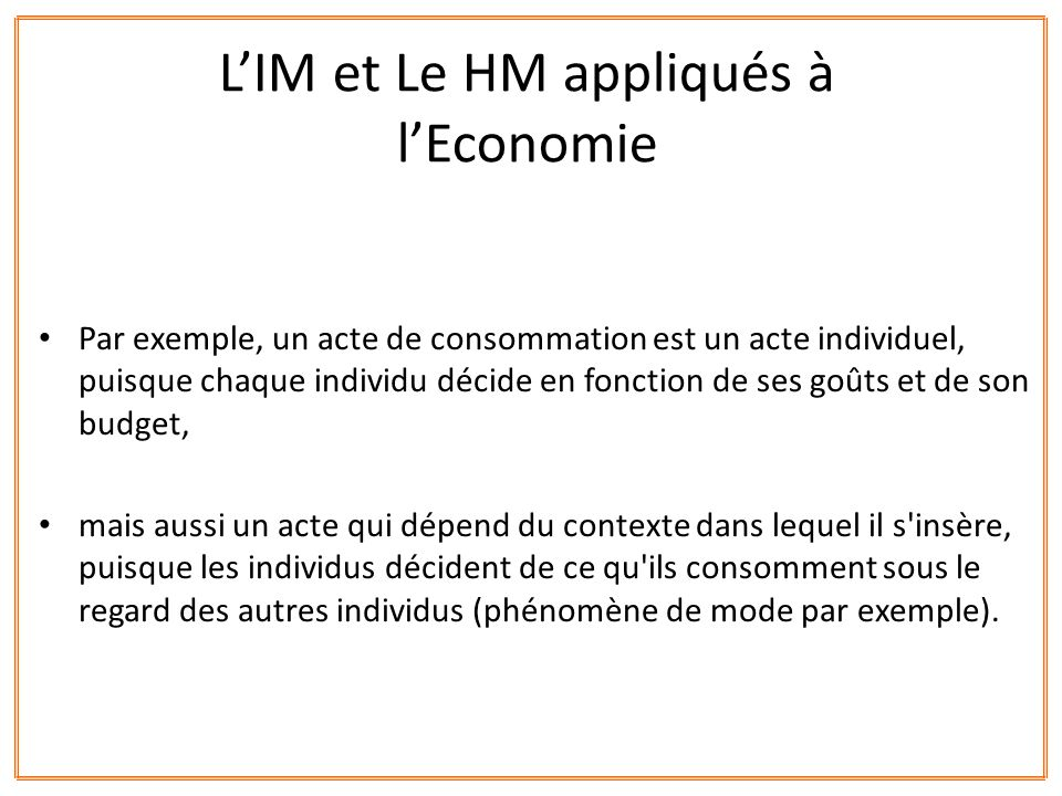 L'IM et Le HM appliqués à l'Economie