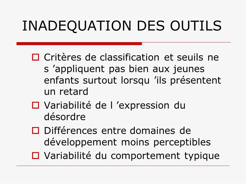 INADEQUATION DES OUTILS