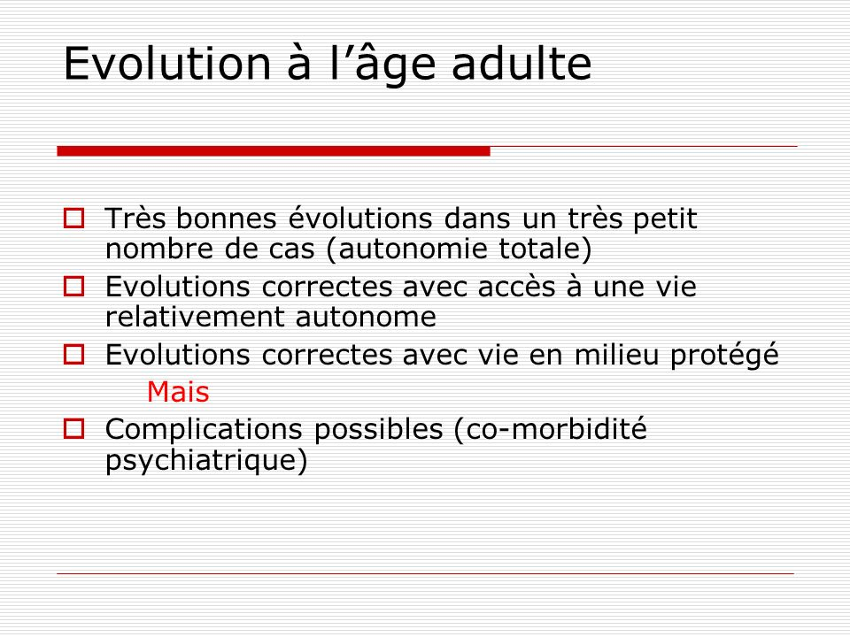 Evolution à l'âge adulte