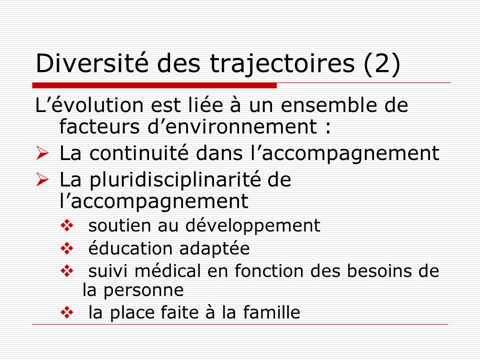 Diversité des trajectoires (2)