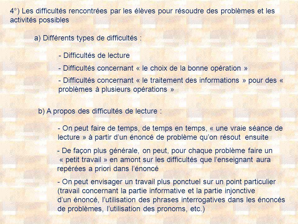 4°) Les difficultés rencontrées par les élèves pour résoudre des problèmes et les activités possibles