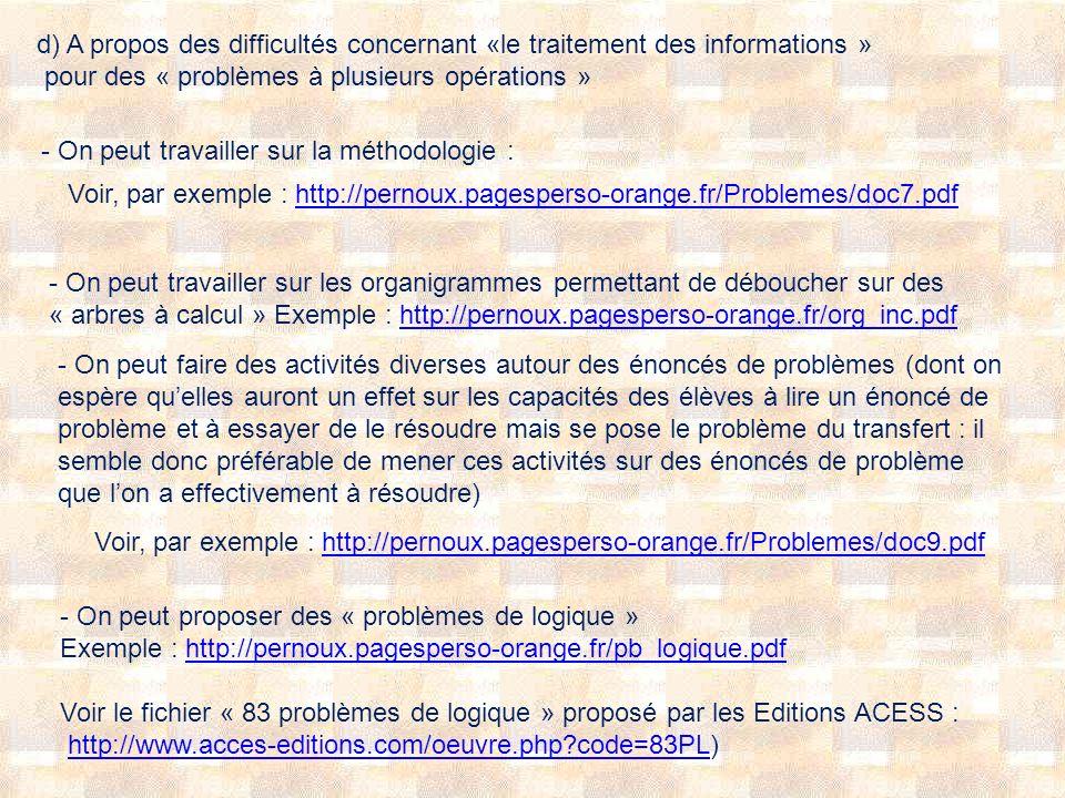 d) A propos des difficultés concernant «le traitement des informations » pour des « problèmes à plusieurs opérations »
