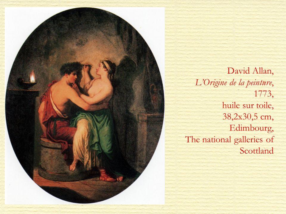 David Allan, L'Origine de la peinture, 1773, huile sur toile, 38,2x30,5 cm, Edimbourg, The national galleries of Scottland
