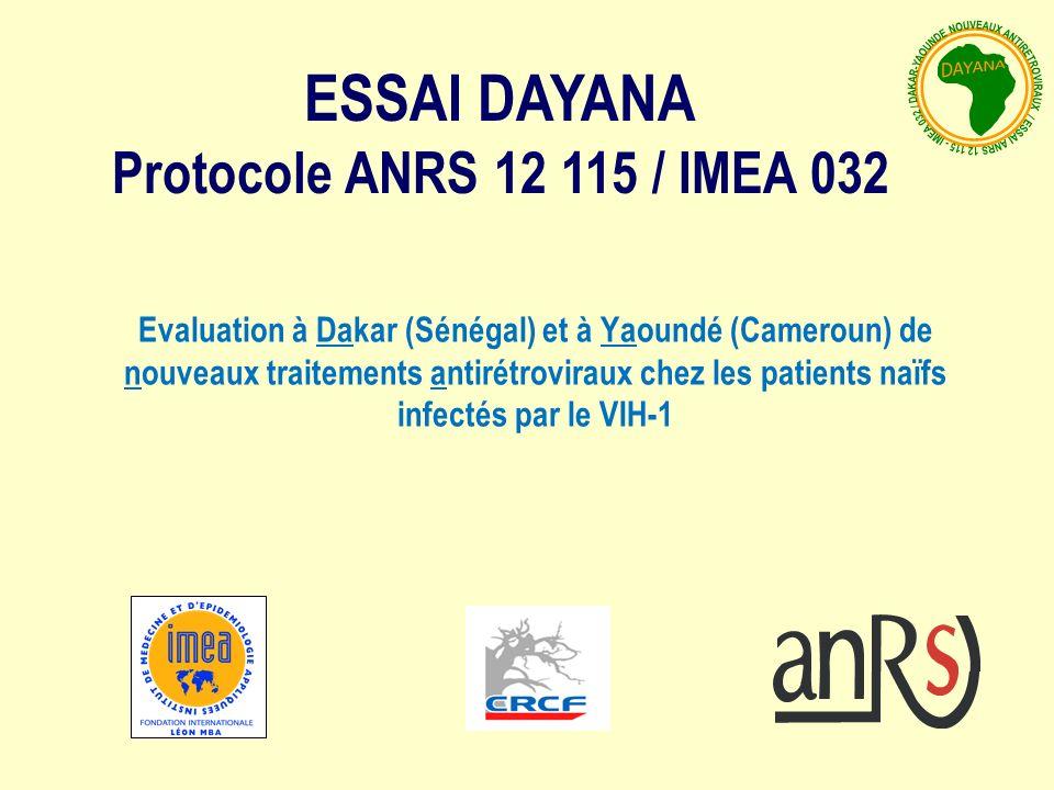 ESSAI DAYANA Protocole ANRS 12 115 / IMEA 032