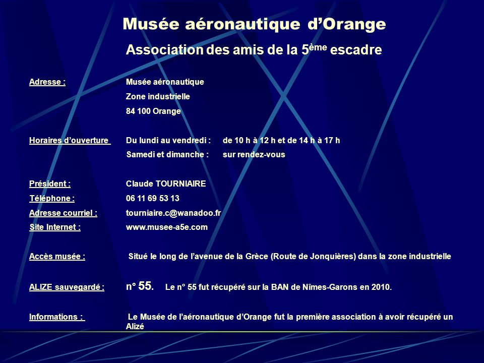 Musée aéronautique d'Orange Association des amis de la 5ème escadre