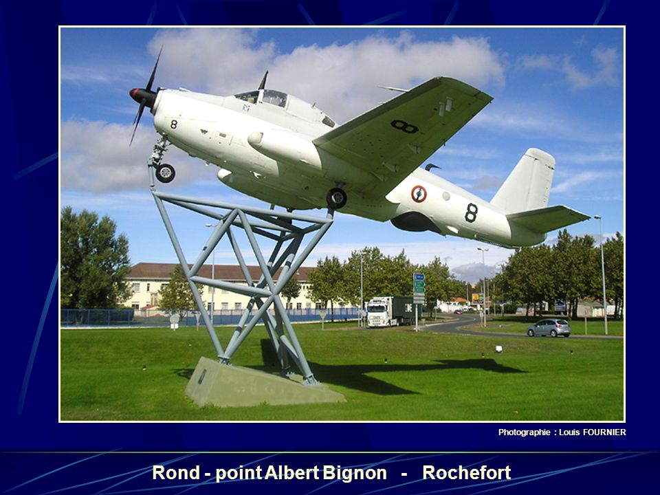 Photographie : Louis FOURNIER Rond - point Albert Bignon - Rochefort