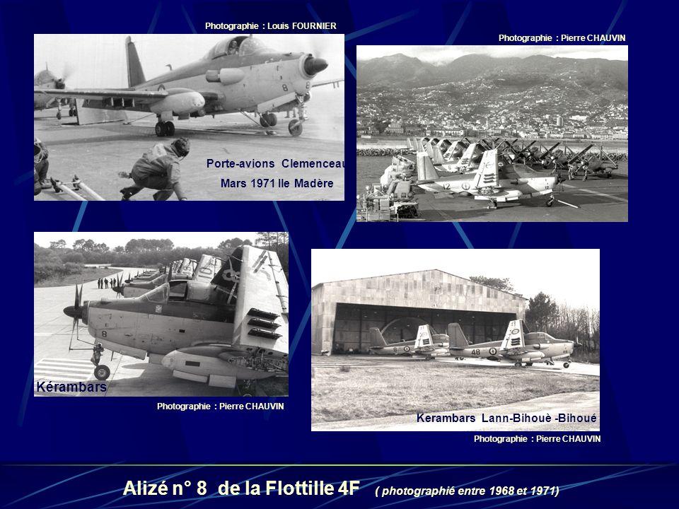 Alizé n° 8 de la Flottille 4F ( photographié entre 1968 et 1971)