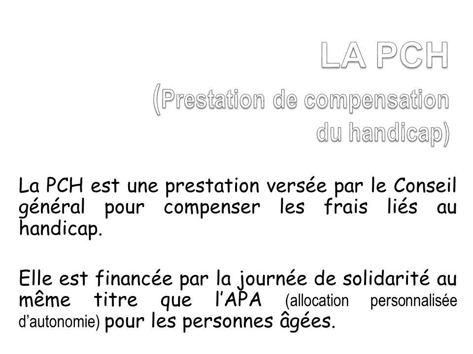 LA PCH (Prestation de compensation du handicap)