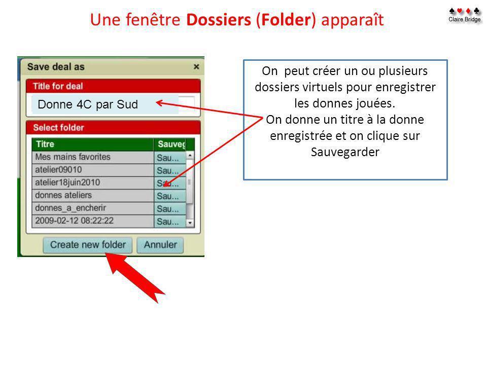 Une fenêtre Dossiers (Folder) apparaît