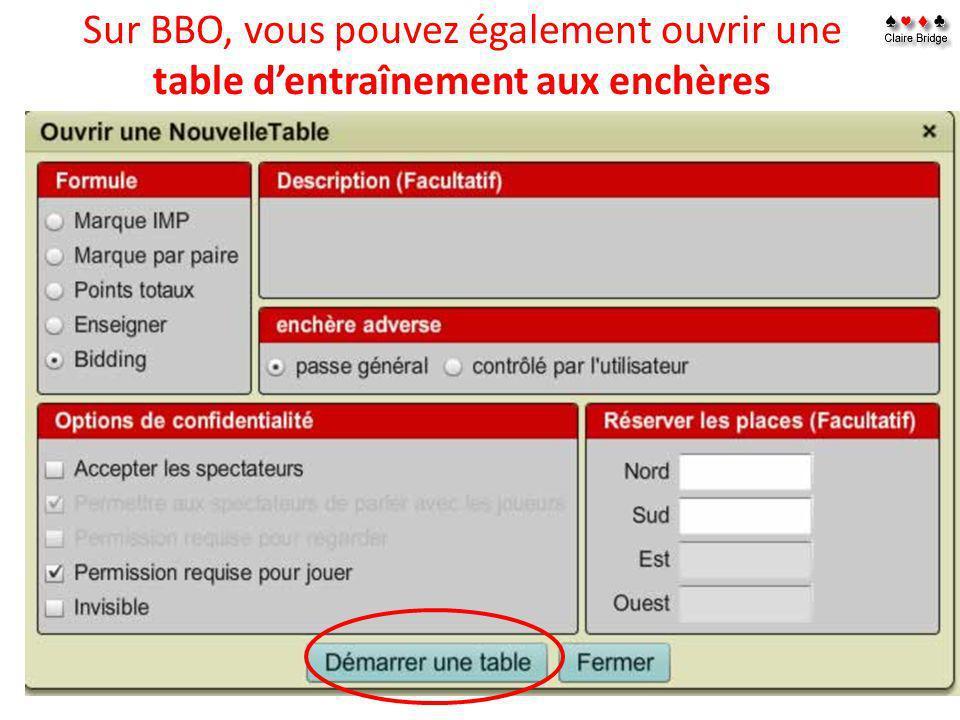 Sur BBO, vous pouvez également ouvrir une table d'entraînement aux enchères