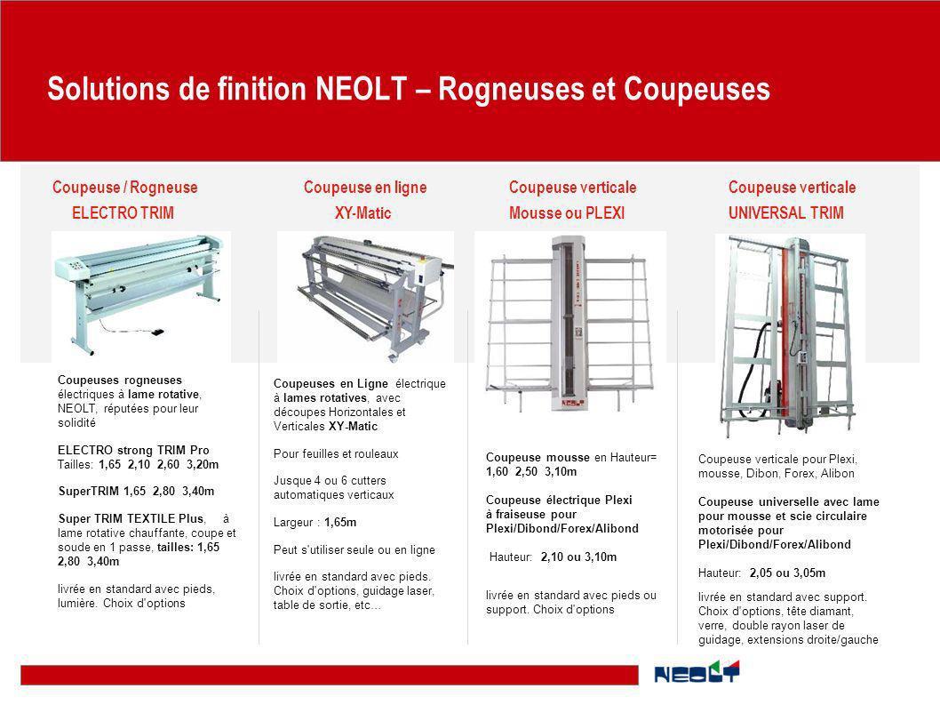 Solutions de finition NEOLT – Rogneuses et Coupeuses