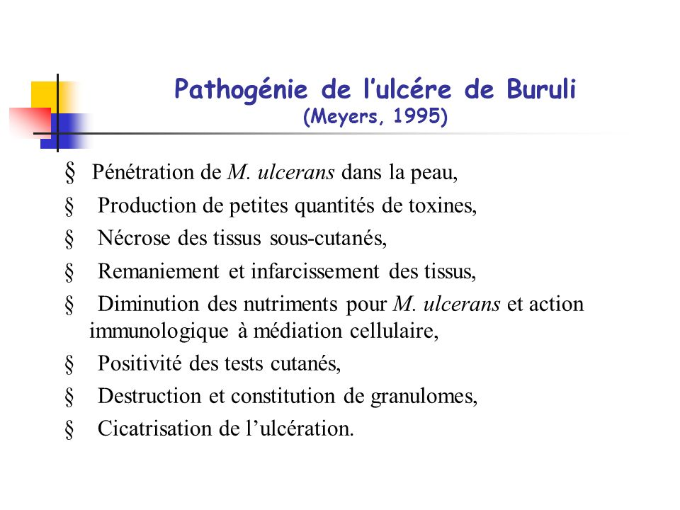 Pathogénie de l'ulcére de Buruli (Meyers, 1995)