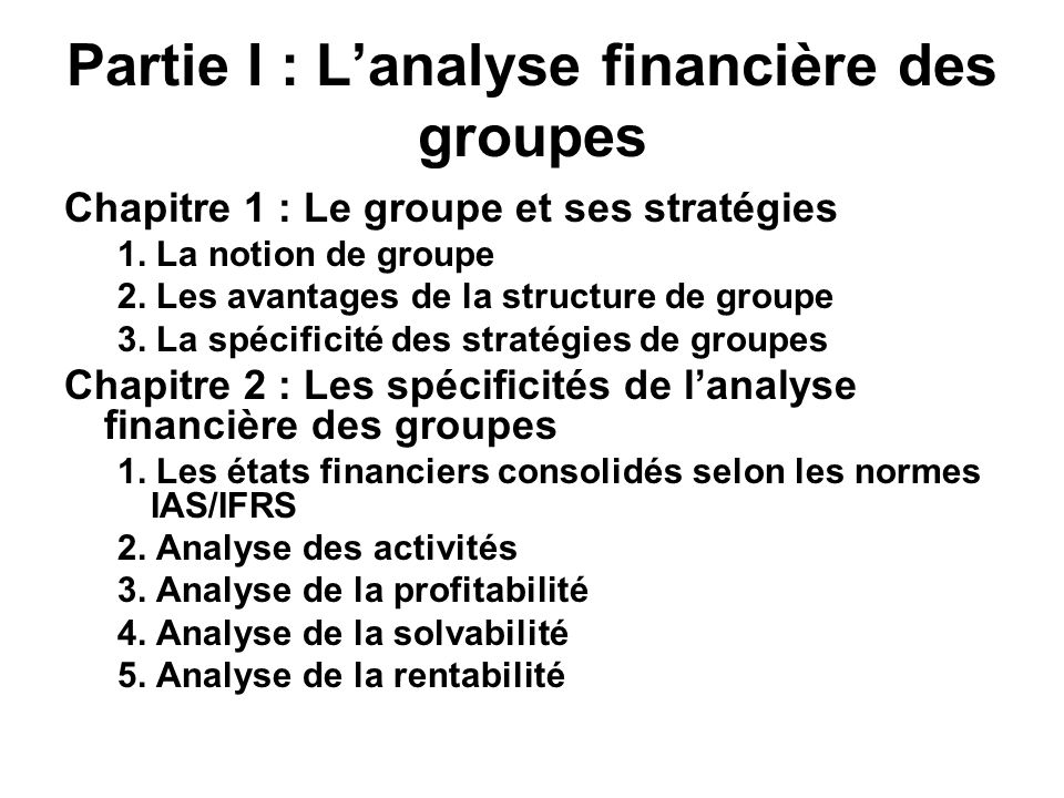 Partie I : L'analyse financière des groupes