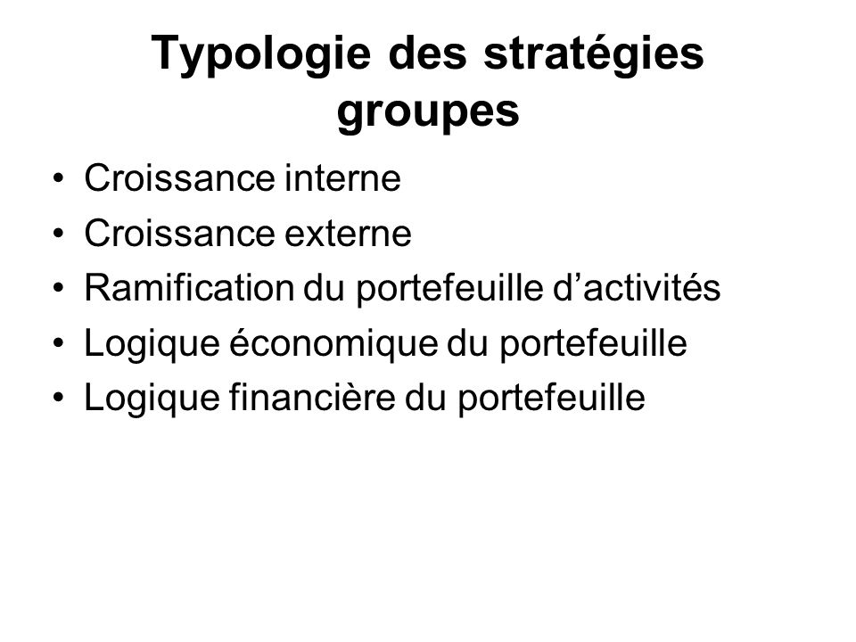 Typologie des stratégies groupes