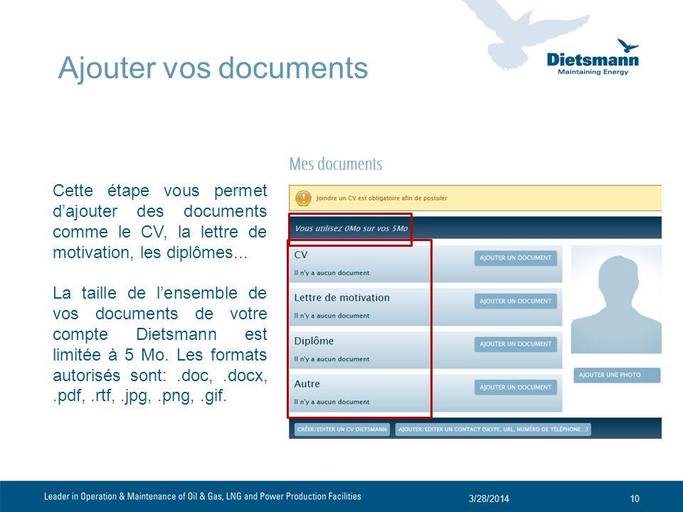 Ajouter vos documents Cette étape vous permet d'ajouter des documents comme le CV, la lettre de motivation, les diplômes...