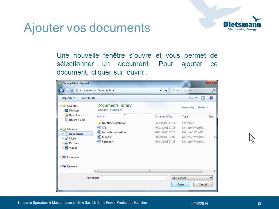 Ajouter vos documents Une nouvelle fenêtre s'ouvre et vous permet de sélectionner un document. Pour ajouter ce document, cliquer sur 'ouvrir'.