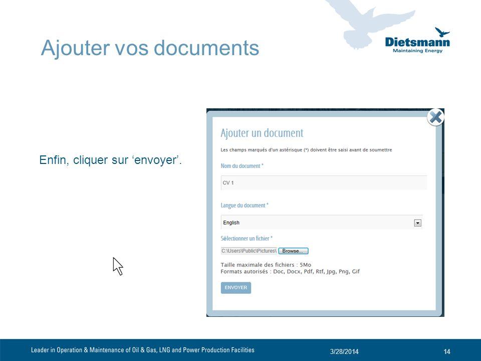 Ajouter vos documents Enfin, cliquer sur 'envoyer'. 3/29/2017