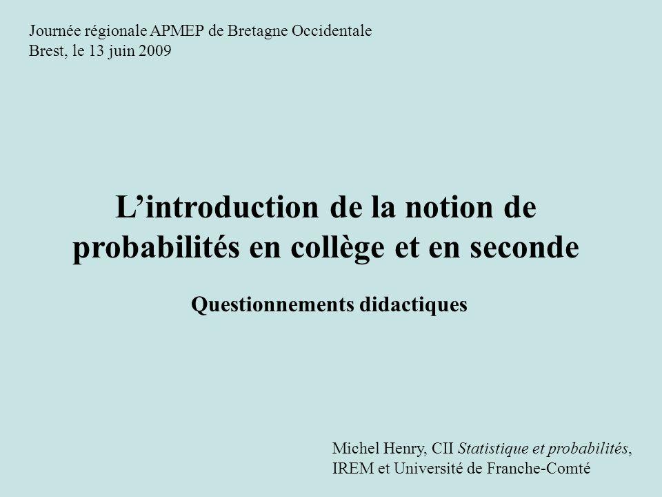 L'introduction de la notion de probabilités en collège et en seconde