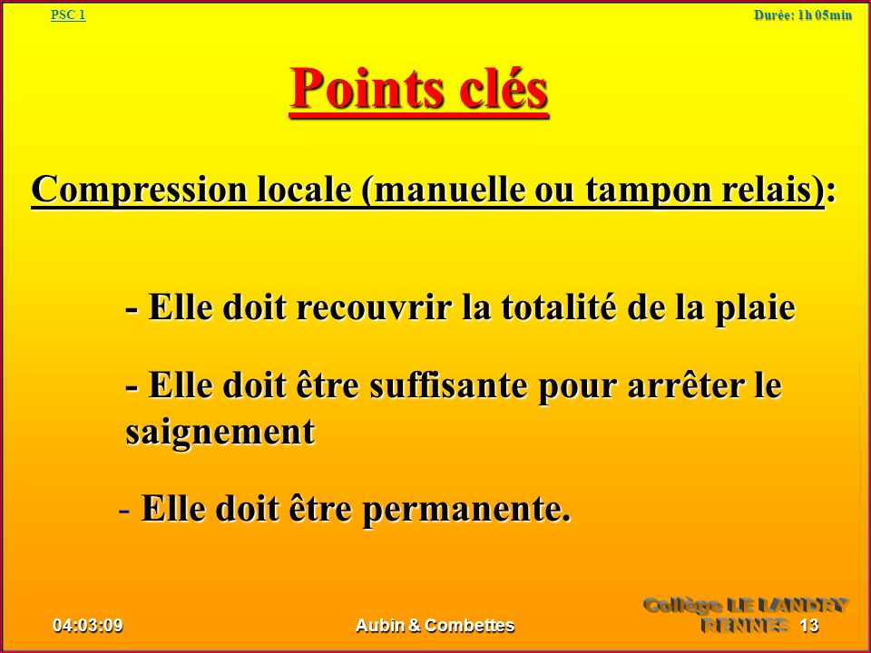 Points clés Compression locale (manuelle ou tampon relais):