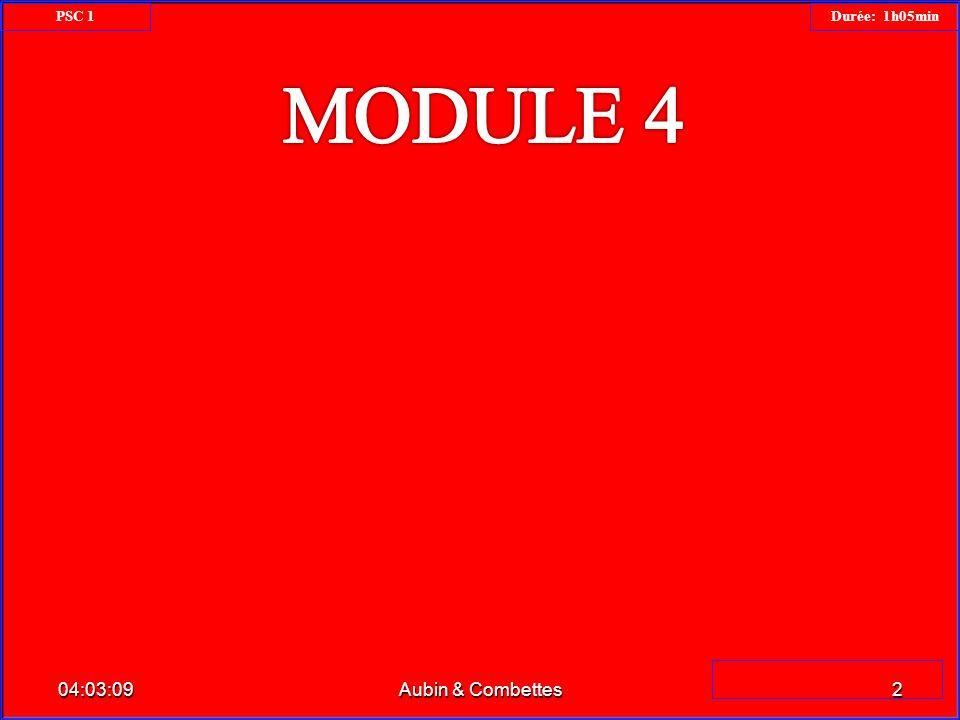 PSC 1 Durée: 1h05min MODULE 4 23:34:26 Aubin & Combettes
