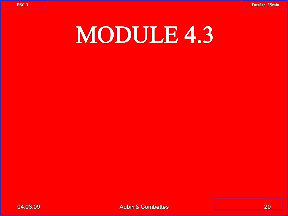 PSC 1 Durée: 25min MODULE 4.3 23:34:26 Aubin & Combettes