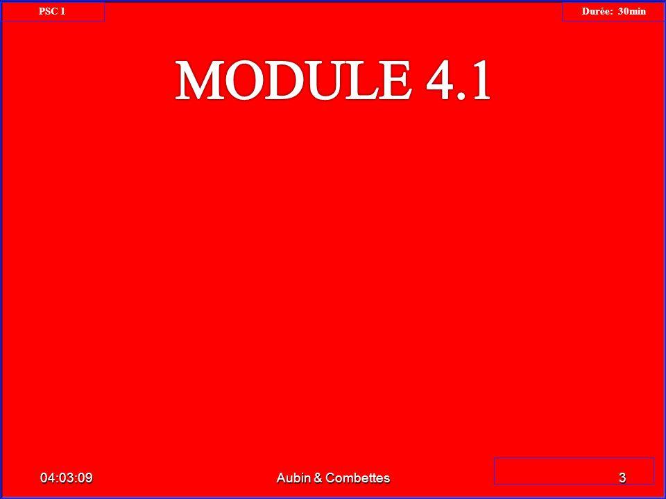 PSC 1 Durée: 30min MODULE 4.1 23:34:26 Aubin & Combettes