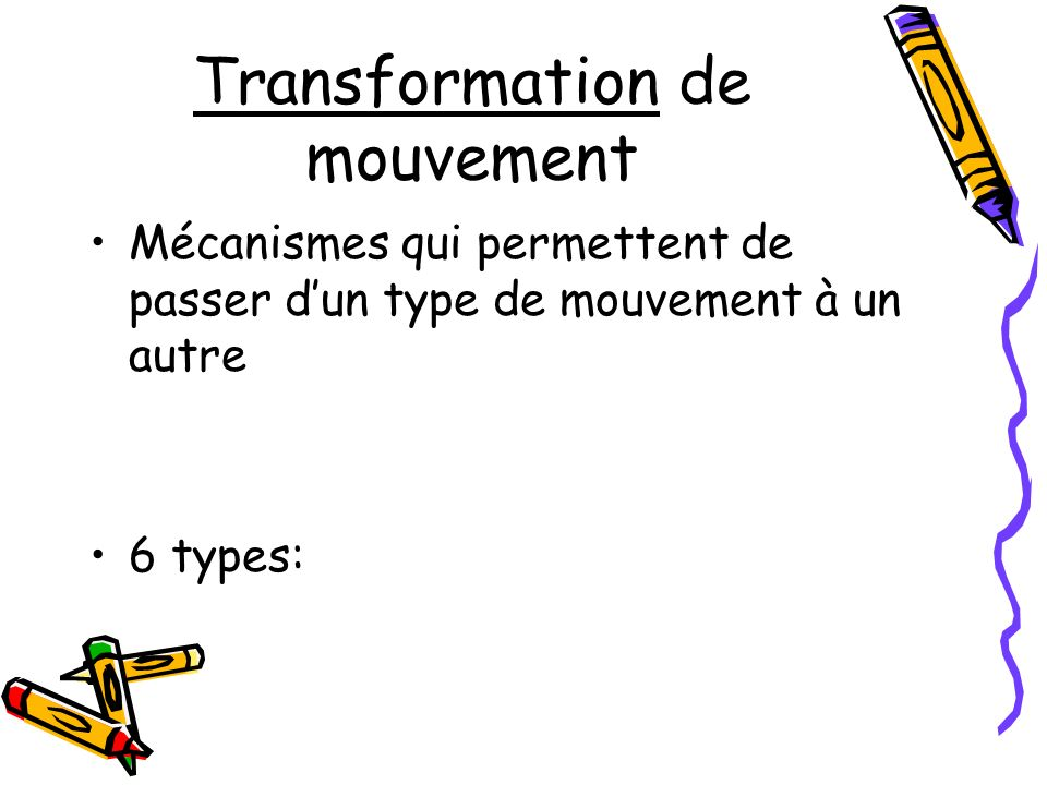 Transformation de mouvement