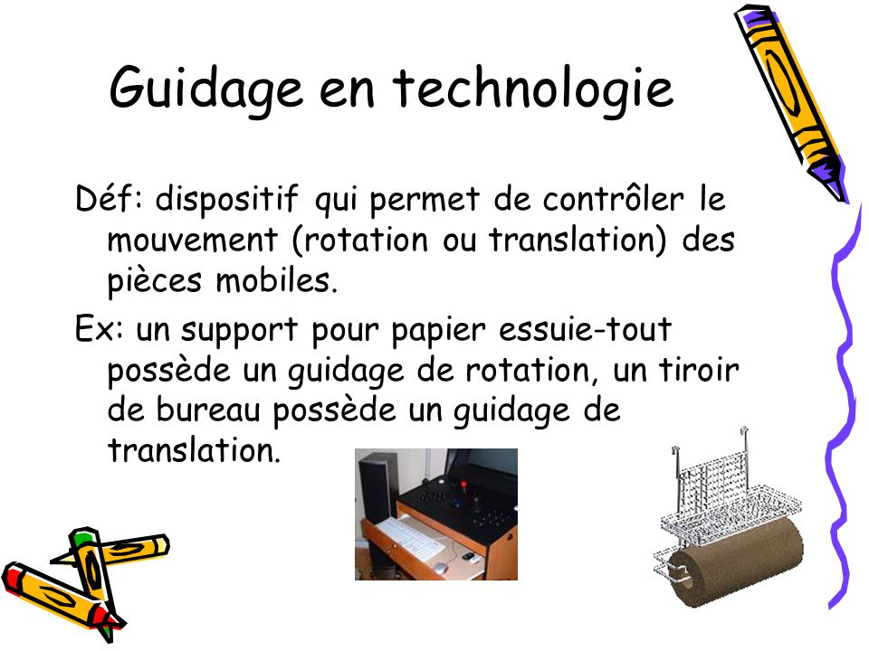 Guidage en technologie
