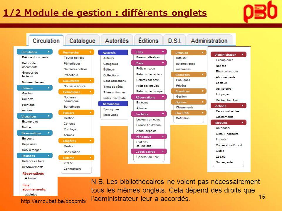1/2 Module de gestion : différents onglets