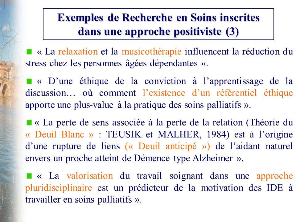 Exemples de Recherche en Soins inscrites dans une approche positiviste (3)