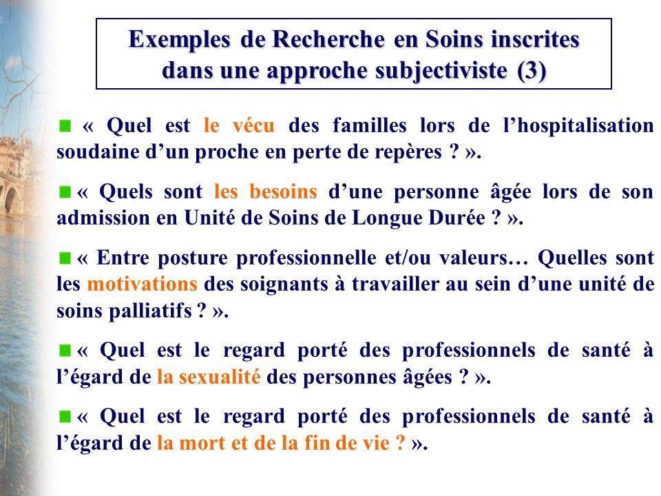 Exemples de Recherche en Soins inscrites dans une approche subjectiviste (3)