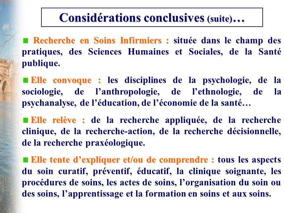 Considérations conclusives (suite)…