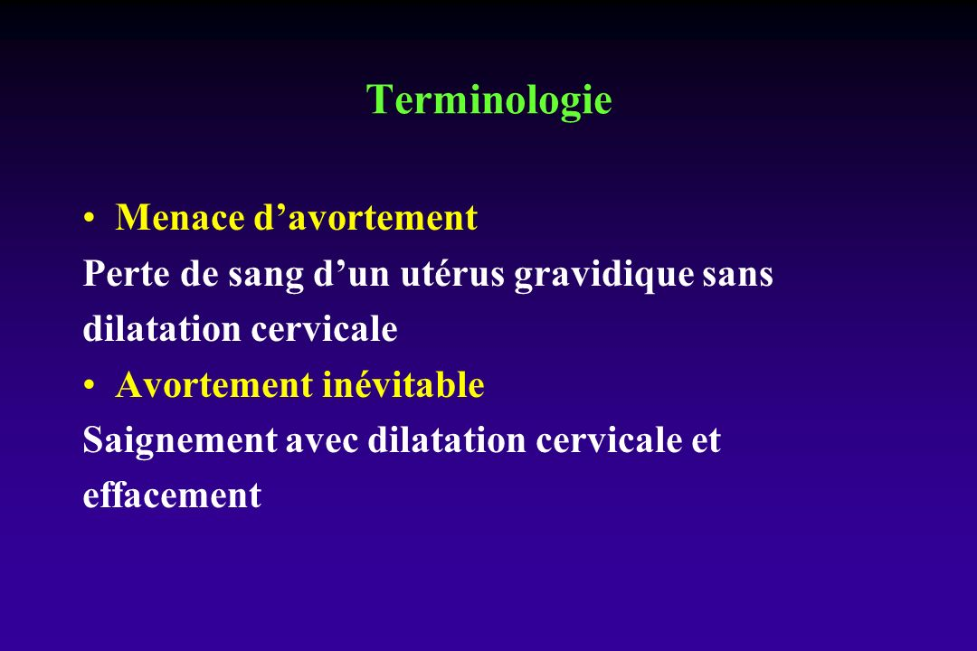 Terminologie Menace d'avortement