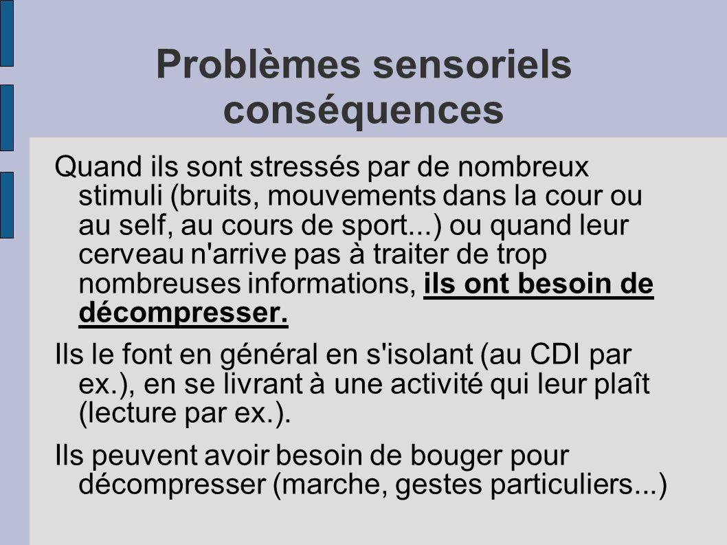 Problèmes sensoriels conséquences