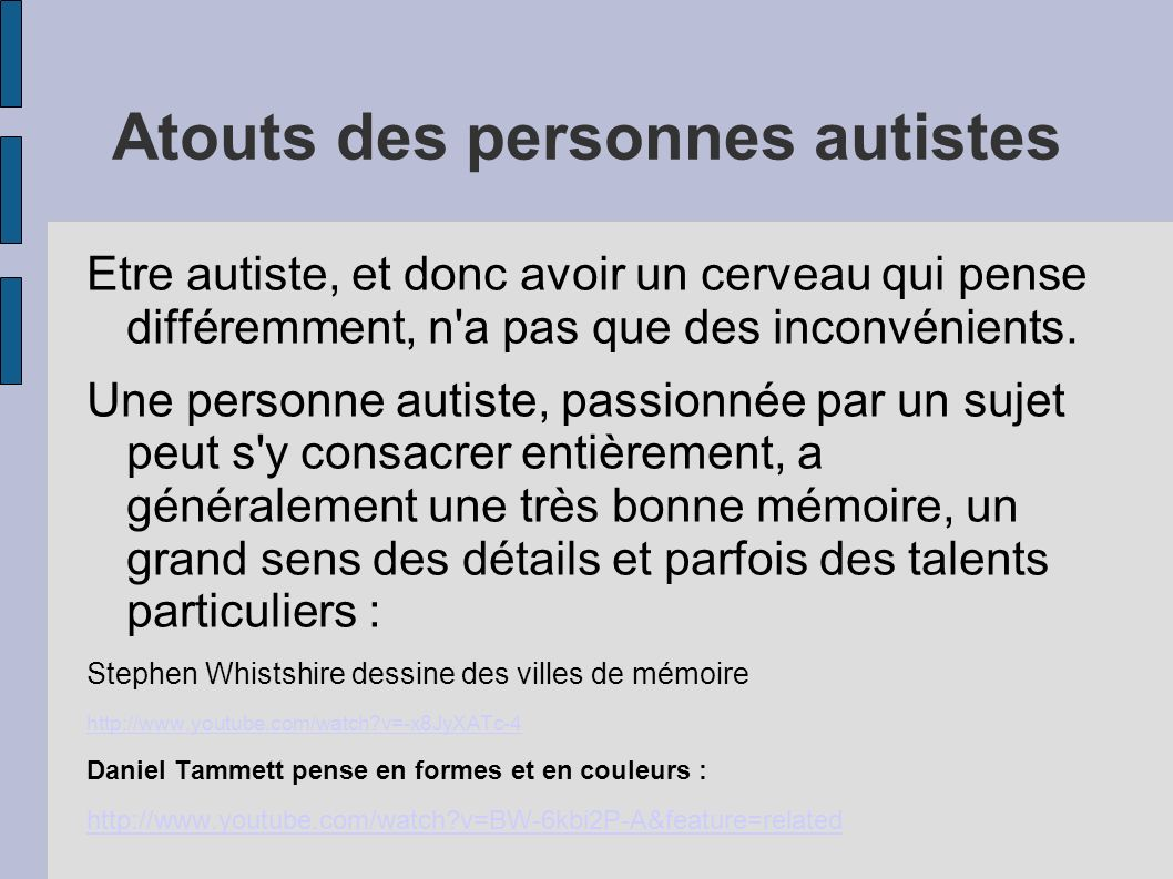 Atouts des personnes autistes