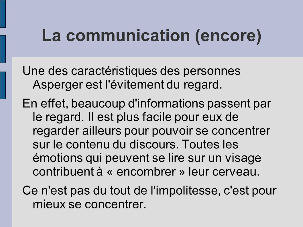 La communication (encore)